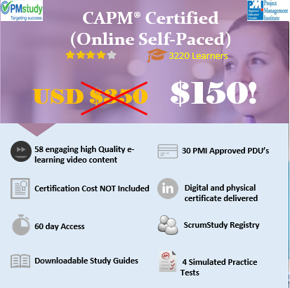 CAPM ® – Certified Associate In Project Management (Online Self Paced)