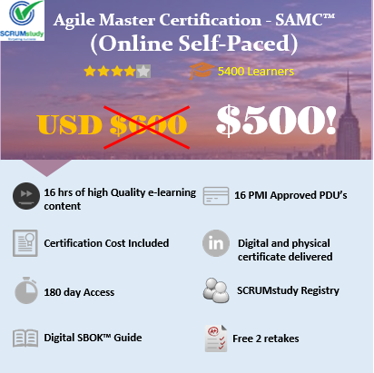 SCRUMstudy Agile Master Certified – SAMC™(Online Self Paced)